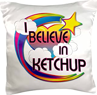 3dRose I Believe In Ketchup Cute Believer Design, Pillow Case, 41cm by 41cm
