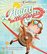 Away in My Airplane (Margaret Wise Brown Classics)