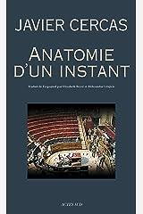 Anatomie d'un instant (Lettres hispaniques) Format Kindle