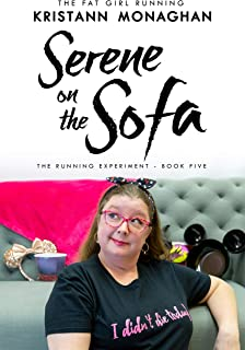 Serene on the Sofa (The Running Experiment Book 5)