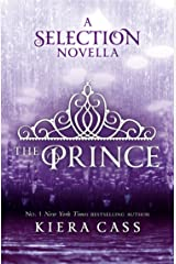 The Prince (The Selection Novellas, Book 1) (The Selection Series) Kindle Edition