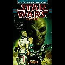 Star Wars: The Bounty Hunter, Book 2: Slave Ship