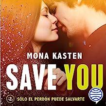 Save You (Spanish edition): Save 2