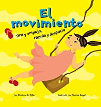 El movimiento (Ciencia asombrosa) (Spanish Edition)