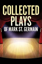 Collected Plays of Mark St. Germain