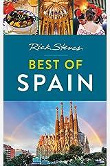 Rick Steves Best of Spain (Rick Steves Travel Guide) Kindle Edition