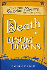 Death at Epsom Downs (A Victorian Mystery Book 7) Kindle Edition
