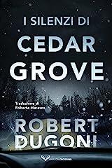 I silenzi di Cedar Grove (Tracy Crosswhite Vol. 7) Formato Kindle