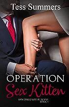 Operation Sex Kitten: San Diego Social Scene Book 1