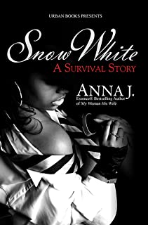 Snow White:: A Survival Story