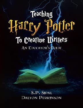 Teaching Harry Potter to Creative Writers: An Educator's Guide
