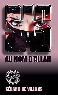 SAS 111 Au nom d'Allah (French Edition)
