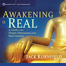 Awakening Is Real: A Guide to the Deeper Dimensions of the Inner Journey