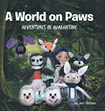 A World on Paws: Adventures in Quarantine