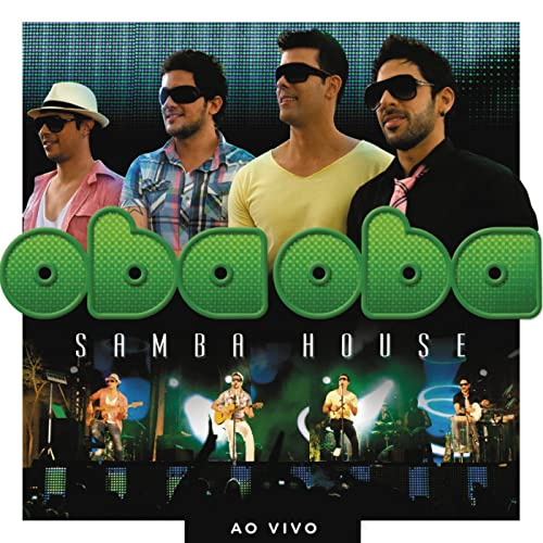 2012 BAIXAR MP3 OBA OBA HOUSE SAMBA CD