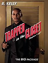 Trapped in the Closet Chapters 1-22: The Big Package