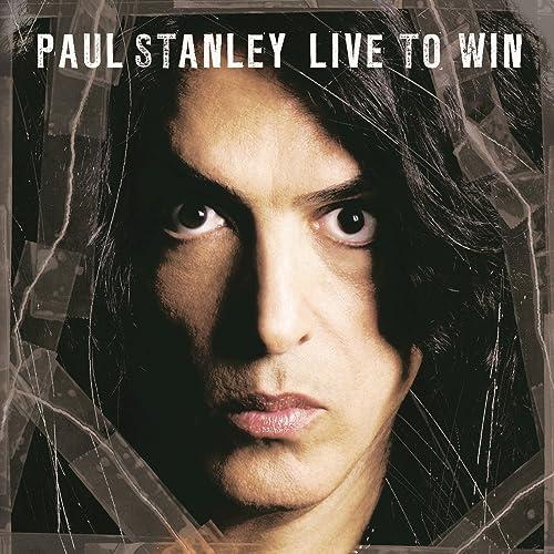 paul stanley live to win скачать mp3