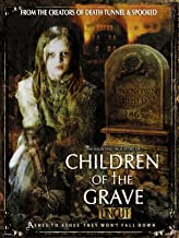horror documentary children of the grave