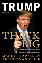 Think Big: Make It Happen in Business and Life (English Edition)