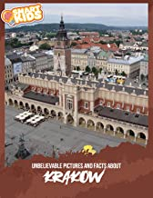 Unbelievable Pictures and Facts About Krakow
