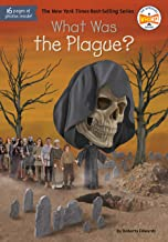 What Was the Plague? (What Was?)
