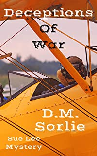 Deceptions Of War: Sue Lee Mystery