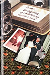 Death: The Beginning of a Relationship (Health Communication) Hardcover