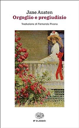 Orgoglio e pregiudizio (Einaudi tascabili. Classici Vol. 1454)