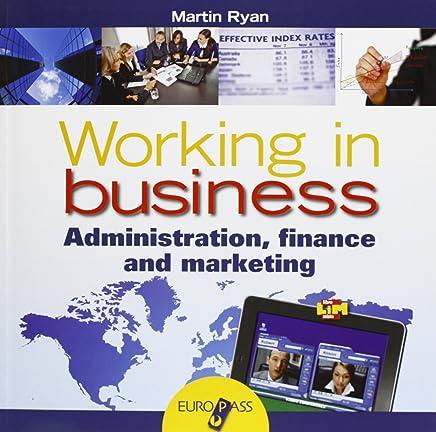 Working in business. LibroLIM. Per le Scuole superiori. Con e-book. Con espansione online [Lingua inglese]