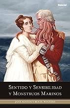Sentido y sensibilidad y monstruos marinos (Spanish Edition)