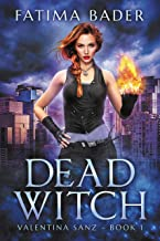 Dead Witch: An Urban Fantasy (Valentina Sanz Book 1) (English Edition)