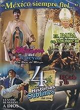 MEXICO SIEMPRE FIEL 4PACK:EL MILAGRO DEL TEPEYAC/EL PAPA EN MEXICO JUAN PABLO II/CUANDO SE VUELVE A DIOS/EL CIELO Y TU
