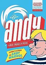 Andy. Una fábula real: La vida y la época de Andy Warhol (Spanish Edition)