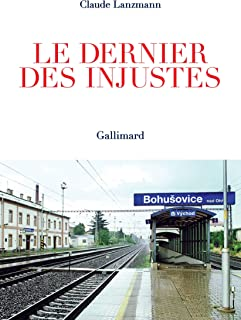 Le dernier des injustes (HORS SER CONNAI) (French Edition)