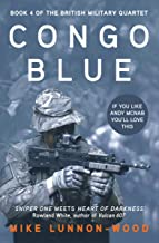 Congo Blue (The British Military Quartet Book 4)