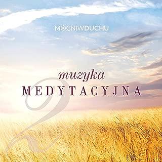 Muzyka Medytacyjna 2