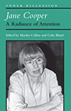 Jane Cooper: A Radiance of Attention (Under Discussion)