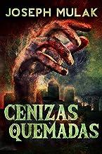 Cenizas Quemadas (Spanish Edition)