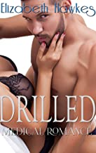 DRILLED (A New Adult Medical Romance)