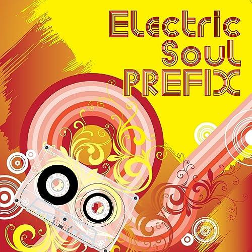 Electric Soul PREFIX
