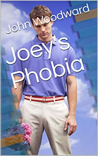 Joey's Phobia