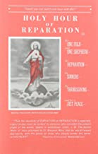 Best holy hour of reparation Reviews