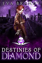 Destinies of Diamond: A Reverse Harem Sci Fi Bully Romance (Chimera Academy Book 3)