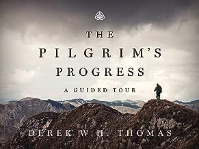 The Pilgrim's Progress: A Guided Tour