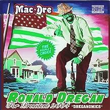 Ronald Dregan: Dreganomics [Explicit]