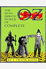 The Wonderful World of OZ Complete (Illustrated) Kindle Edition