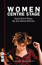 Women Centre Stage: Eight Short Plays By and About Women (NHB Modern Plays) (English Edition)