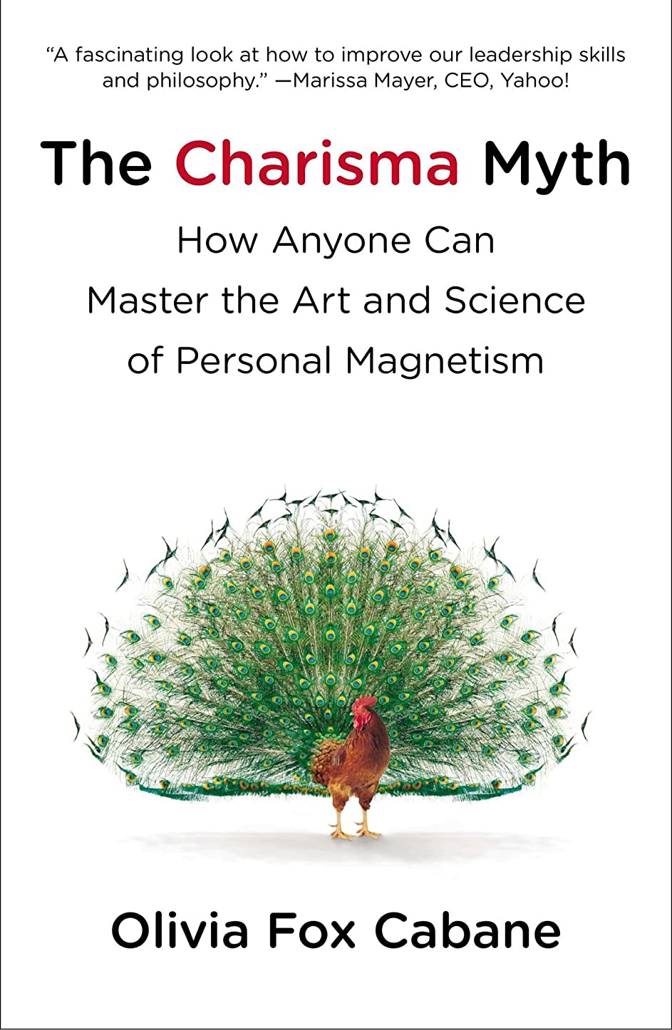The Charisma Myth: How Anyone Can Master the Art and Science of Personal Magnetism (English Edition)