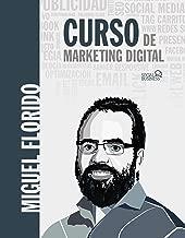 Curso de Marketing Digital (Social Media) (Spanish Edition)