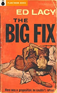 The Big Fix (PlanetMonk Pulps Book 17)